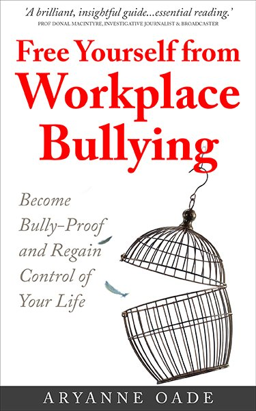 Free Yourself from Workplace Bullyingresize