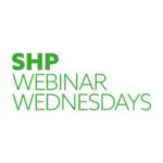 SHP Webinar Wednesdays
