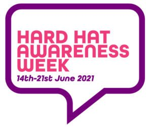 Hard Hat Awareness Week 2021